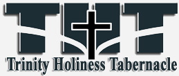 Trinity Holiness Tabernacle